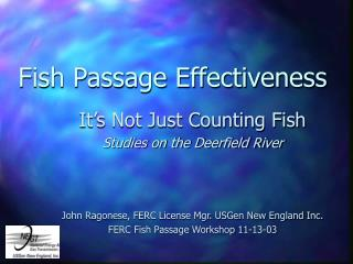 Fish Passage Effectiveness