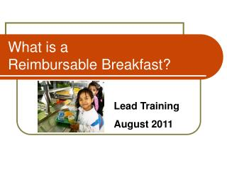What is a  Reimbursable Breakfast?