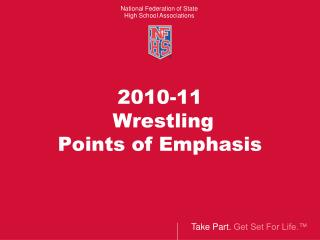 2010-11   Wrestling  Points of Emphasis