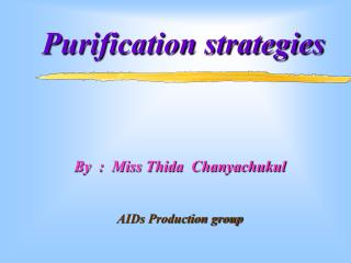 Purification strategies