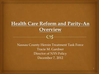 Health Care  Reform and Parity-An Overview