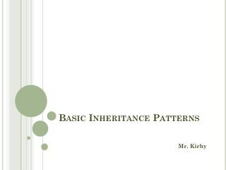 Basic Inheritance Patterns