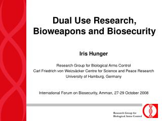 Dual Use Research, Bioweapons and Biosecurity