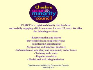 CAMCC is a registered charity that has been