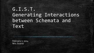 G.I.S.T. Generating Interactions between Schemata and Text