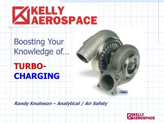 Boosting Your Knowledge of… TURBO- CHARGING