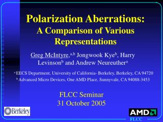 Polarization Aberrations: A Comparison of Various Representations