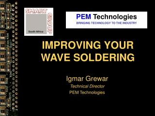 IMPROVING YOUR WAVE SOLDERING