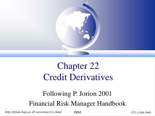 Chapter 22 Credit Derivatives