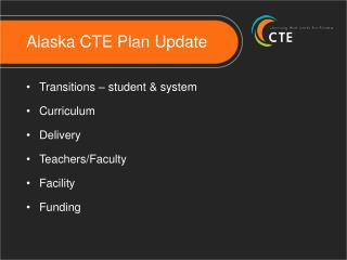 Alaska CTE Plan Update