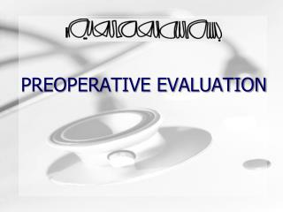 preoperative evaluation template - ppt preoperative skin preparation powerpoint