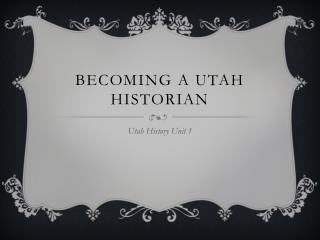 Becoming a Utah Historian