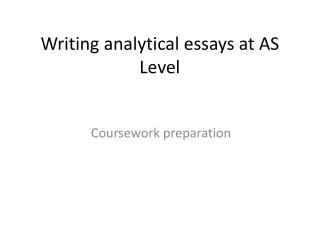 Writing analytical essays at AS Level