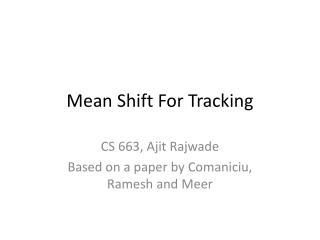 Mean Shift For Tracking