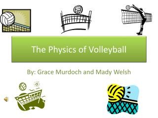 The Physics of Volleyball