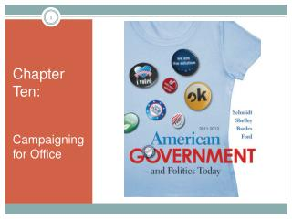 Chapter Ten: Campaigning for Office