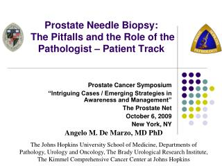 Prostate Needle Biopsy:  The Pitfalls and the Role of the Pathologist – Patient Track