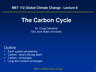 MET 112 Global Climate Change - Lecture 8