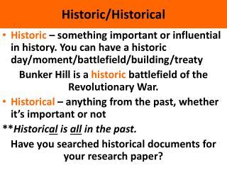 Historic/Historical