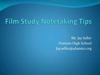 Film Study Notetaking Tips