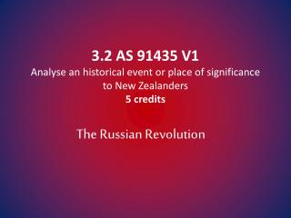 3 .2 AS 91435 V1 Analyse an historical event or place of significance to New Zealanders 5 credits