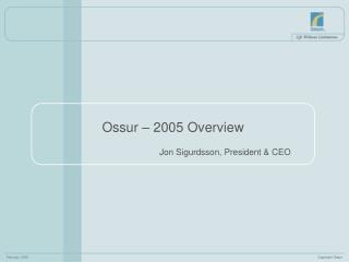 Ossur – 2005 Overview