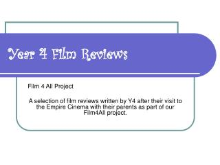 Year 4 Film Reviews