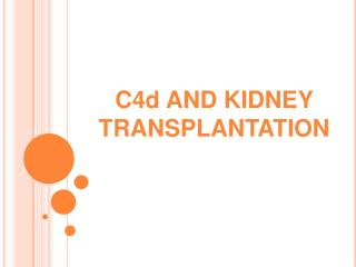 C4d AND KIDNEY TRANSPLANTATION