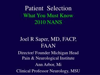 Patient  Selection What You Must Know 2010 NANS
