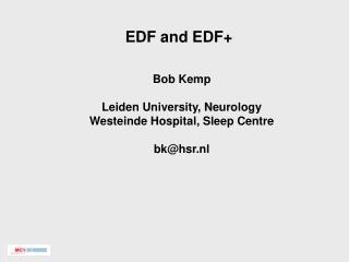 EDF and EDF+