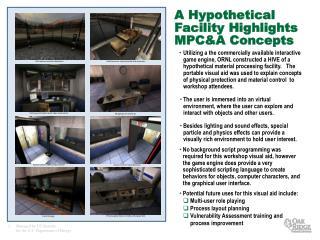 A Hypothetical Facility Highlights MPC&A Concepts