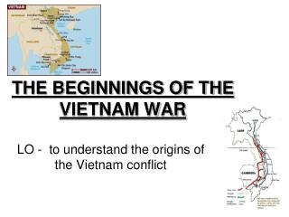THE BEGINNINGS OF THE  VIETNAM WAR