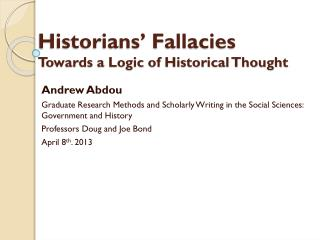 Historians� Fallacies  Towards a Logic of Historical Thought