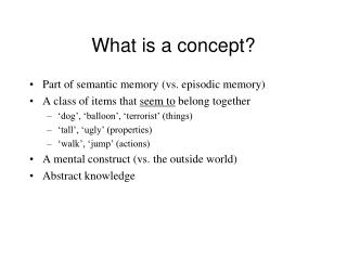What is a concept?