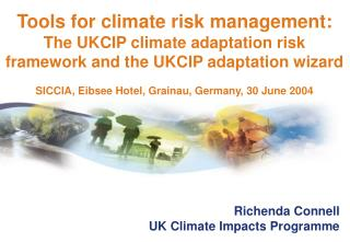 Richenda Connell UK Climate Impacts Programme