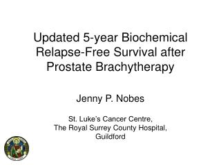 Updated 5-year Biochemical Relapse-Free Survival after Prostate Brachytherapy