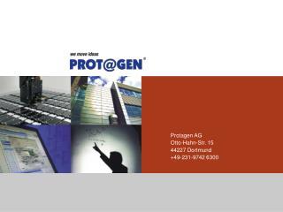 Introduction to Protagen AG About Autoantibodies Technology Platform UNIarray ®  Workflow