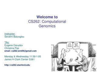 Welcome to  CS262: Computational Genomics