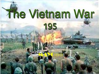 The Vietnam War   195