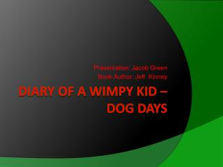 DIARY of a Wimpy kid � Dog Days