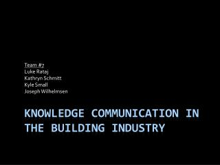 Knowledge Communication in The building industry