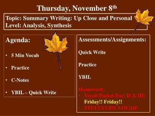 Thursday,  November  8 th