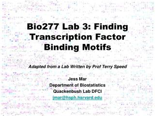 Bio277 Lab 3: Finding Transcription Factor Binding Motifs