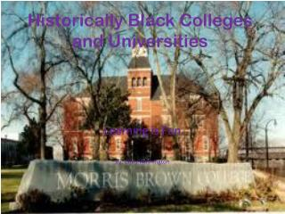 Historically Black Colleges and Universities
