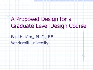 A Proposed Design for a Graduate Level Design Course