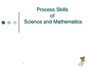 Process Skills of   Science and Mathematics