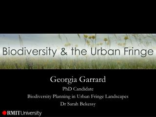 Biodiversity & the Urban Fringe