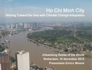 Ho Chi Minh City Moving Toward the Sea with Climate Change Adaptation