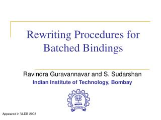 Rewriting Procedures for Batched Bindings