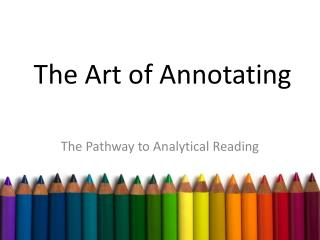 The Art of Annotating